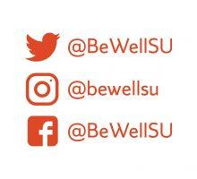 Be Well Social Media handles for Twitter, Instagram and Facebook @BeWellSU